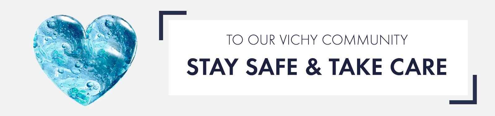 Vichy community - stay safe and take care