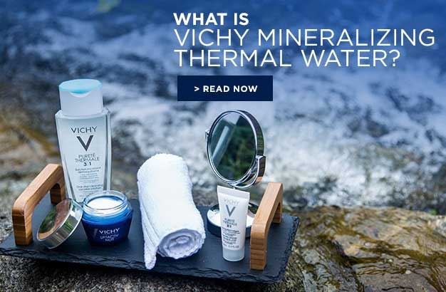 Face Cleanser and Toner What is Vichy Mineralizing Thermal Water